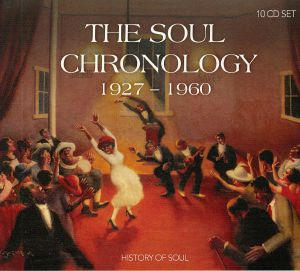 VARIOUS - The Soul Chronology 1927-1960