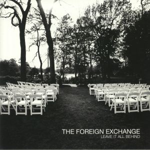 FOREIGN EXCHANGE, The - Leave It All Behind (reissue)