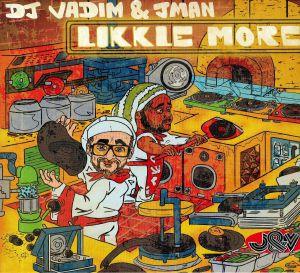DJ VADIM/JMAN - Likkle More