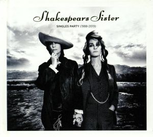 SHAKESPEARS SISTER - Singles Party (1988-2019) (Deluxe)
