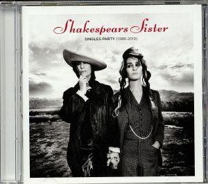SHAKESPEARS SISTER - Singles Party (1988-2019)