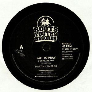 CAMPBELL, Martin/HI TECH ROOTS DYNAMICS - Got To Pray (dubplate mix)