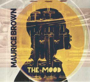 BROWN, Maurice - The Mood