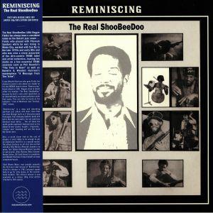 REAL SHOOBEEDOO, The - Reminiscing (reissue)