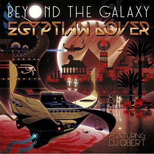 EGYPTIAN LOVER, The - Beyond The Galaxy