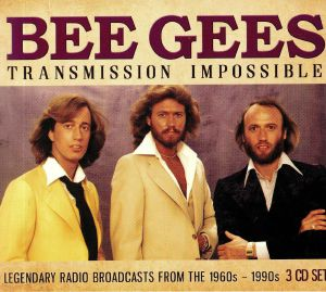 BEE GEES - Transmission Impossible: Legendary Radio Broadcasts From The 1960s-1990s