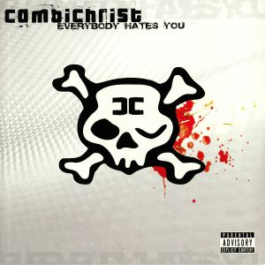 COMBICHRIST - Everybody Hates You (reissue)