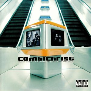 COMBICHRIST - What The F**k Is Wrong With You People? (reissue)