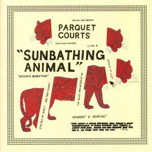 PARQUET COURTS - Sunbathing Animal (reissue)