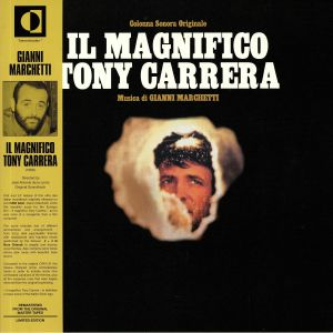 MARCHETTI, Gianni - Il Magnifico Tony Carrera (Soundtrack) (reissue)