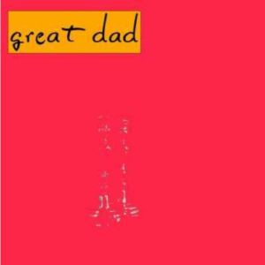 GREAT DAD - Great Dad
