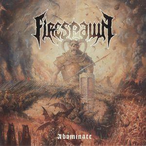 FIRESPAWN - Abominate
