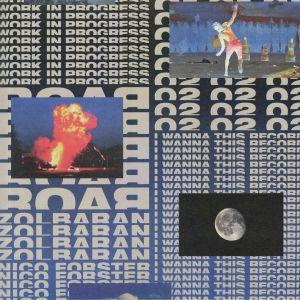 ROAR/ZOLBARAN - I Wanna This Record