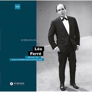 FERRE, Leo - Recital A La Maison De La Radio 1961/Gala Antibes Juan-les-pins 1962