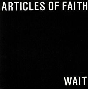 ARTICLES OF FAITH - Wait