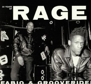FABIO/GROOVERIDER/VARIOUS - 30 Years Of Rage