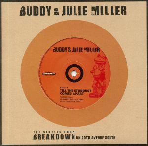 BUDDY & JULIE MILLER - Till The Stardust Comes Apart