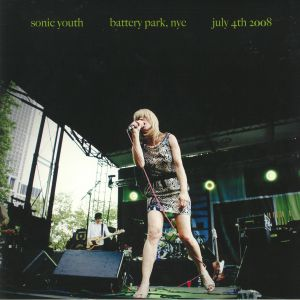 SONIC YOUTH - Battery Park NYC: July 4th 2008 (10th Anniversary Edition) (reissue)