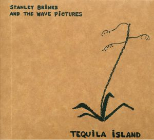 BRINKS, Stanley/THE WAVE PICTURES - Tequila Island