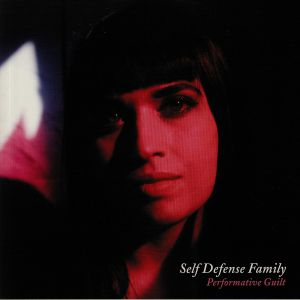 SELF DEFENSE FAMILY - Performative Guilt