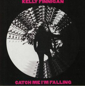FINNIGAN, Kelly - Catch Me I'm Falling