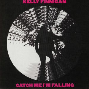FINNIGAN, Kelly - Catch Me I'm Falling