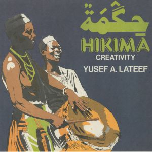 LATEEF, Yusef A - Hikima: Creativity