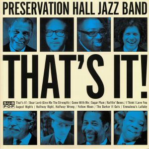 PRESERVATION HALL JAZZ BAND - That's It! (reissue)