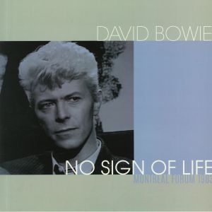 BOWIE, David - No Sign Of Life: Montreal Forum 1983
