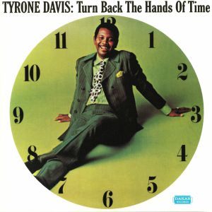 DAVIS, Tyrone - Turn Back The Hands Of Time (reissue)