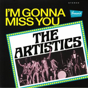 ARTISTICS, The - I'm Gonna Miss You (reissue)