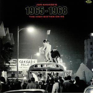 VARIOUS - Jon Savage's 1965-1968: The High Sixties On 45