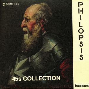PHILOPSIS - 45s Collection