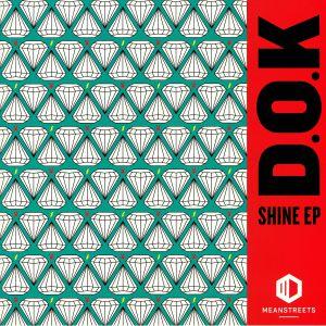 DOK - Shine EP