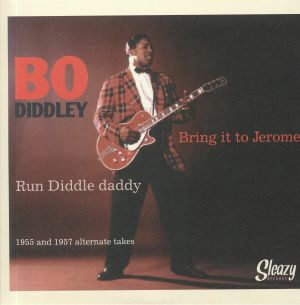 DIDDLEY, Bo - Bring It To Jerome (reissue)