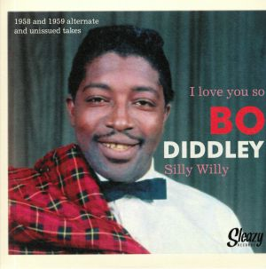 DIDDLEY, Bo - I Love You So (reissue)