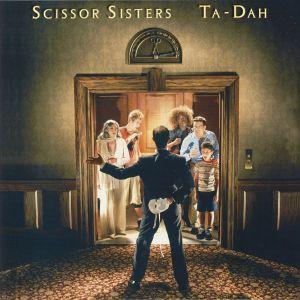 SCISSOR SISTERS - Ta Dah (reissue)
