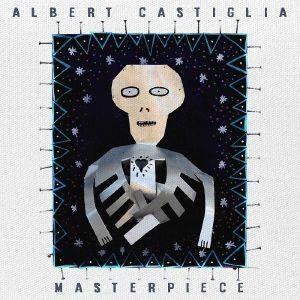 CASTIGLIA, Albert - Masterpiece