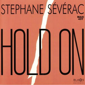SEVERAC, Stephane - Hold On (reissue)