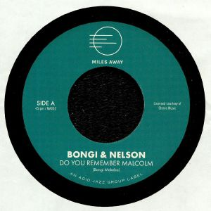 BONGI & NELSON - Do You Remember Malcolm