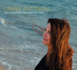 ANTONIOLI, Laurie - The Constant Passage Of Time