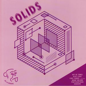 ART OF TONES/SCOTT DIAZ/CODY CURRIE/GRANT NELSON/PONTCHARTRAIN/GODDARD - Solids