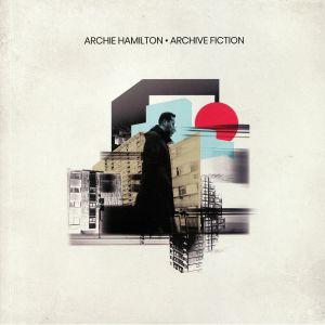HAMILTON, Archie - Archive Fiction