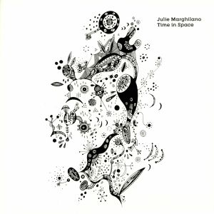 MARGHILANO, Julie - Time In Space