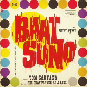 CARUANA, Tom - Baat Suno: Okayplayer MCs vs Bollywood