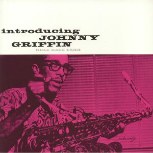 GRIFFIN, Johnny - Introducing Johnny Griffin (reissue)