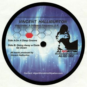 HALLIBURTON, Vincent - Vibe Under A Different Frequency EP