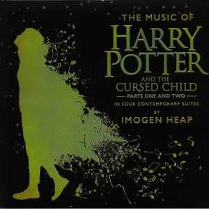 HEAP, Imogen - The Music Of Harry Potter & The Cursed Child: Part 1 & 2  In Four Contemporary Suites (Soundtrack) (Deluxe)