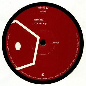 MARTINEZ - Crimson EP