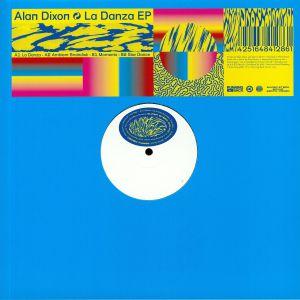 DIXON, Alan - La Danza EP